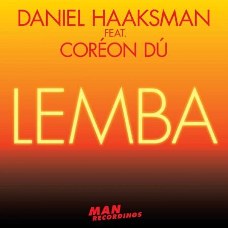 Daniel Haaksman feat. Coréon Dé - Lemba