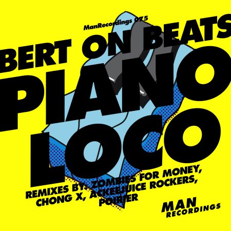 Bert On Beats - Piano Loco