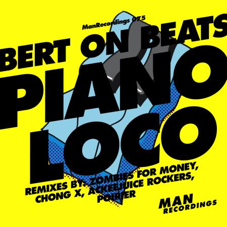 Bert On Beats - Piano Loco