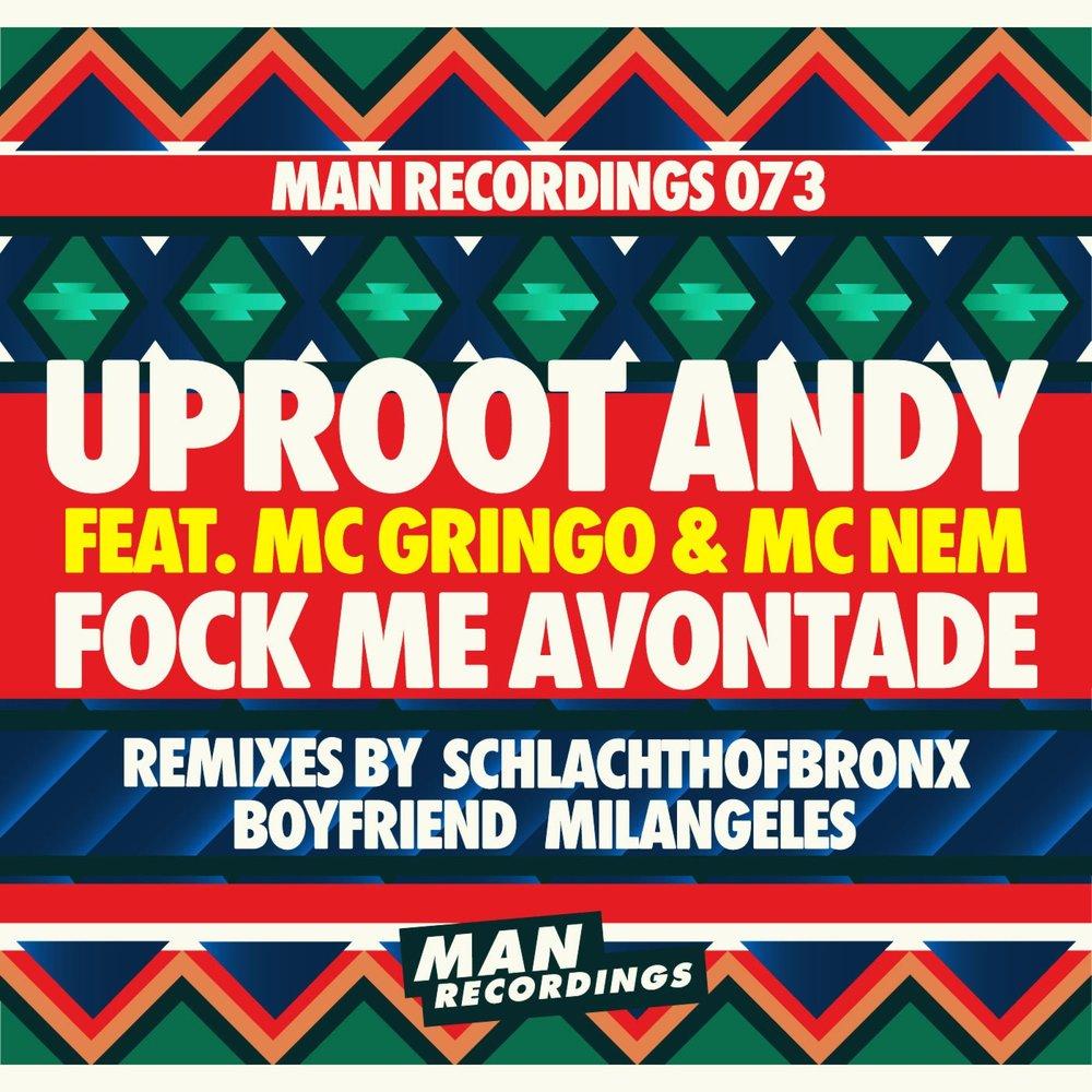Uproot Andy - Fock Me Avontade feat. MC Gringo & MC Nem