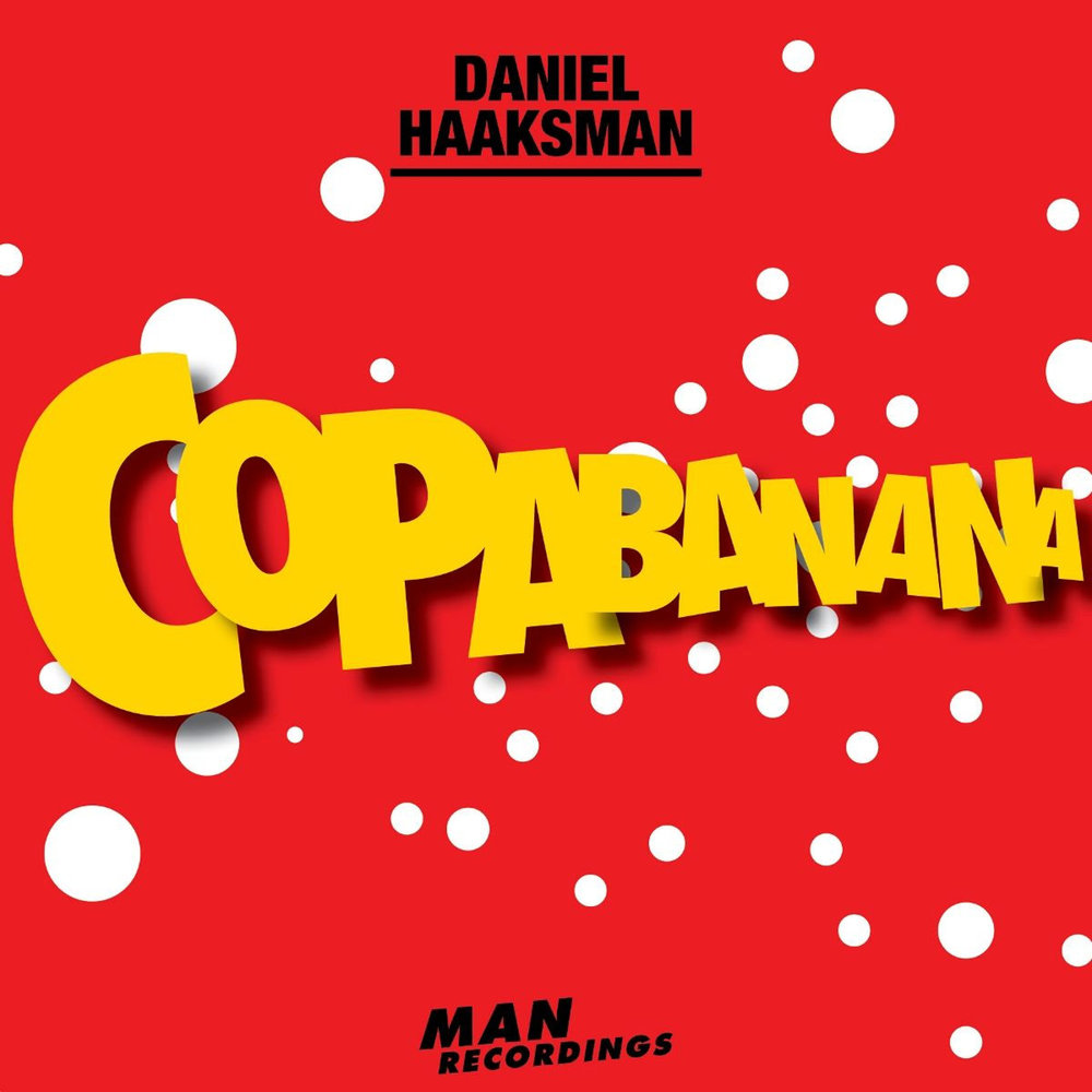 Daniel Haaksman - Copabanana