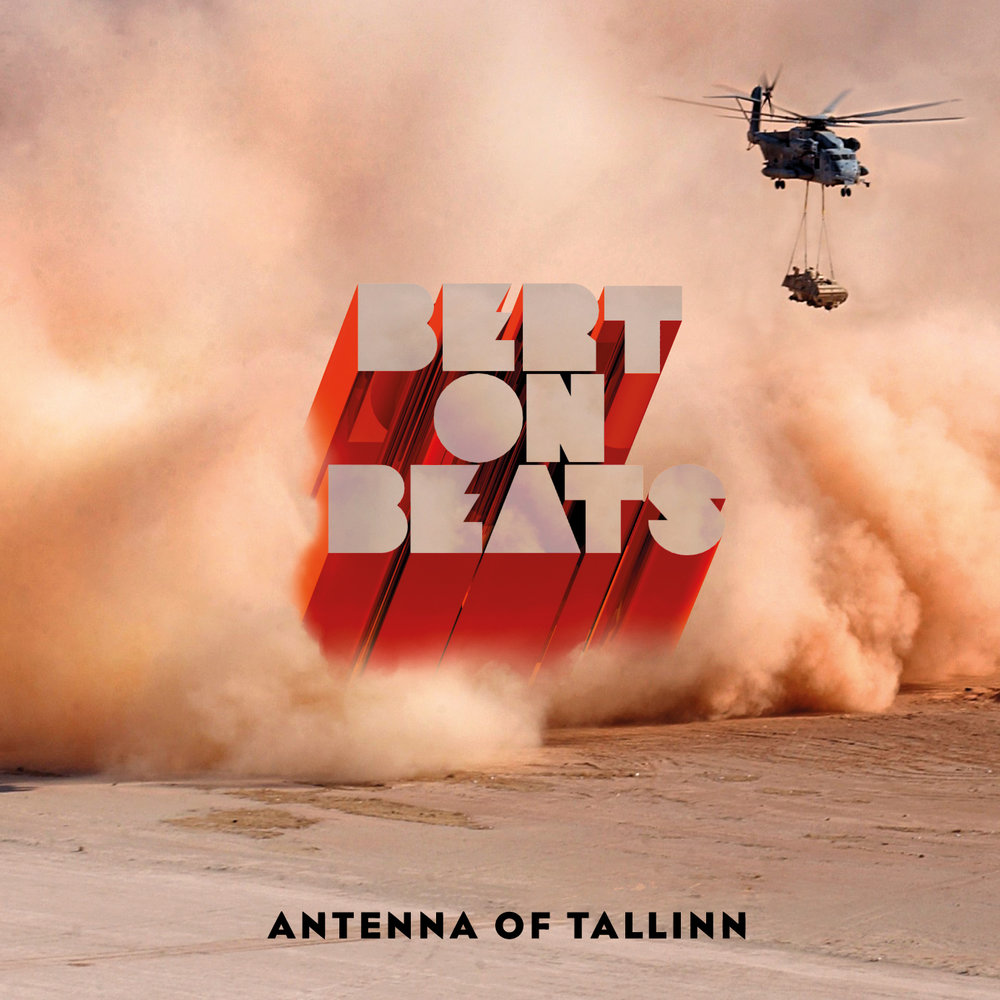 Bert On Beats - Antenna of Tallinn