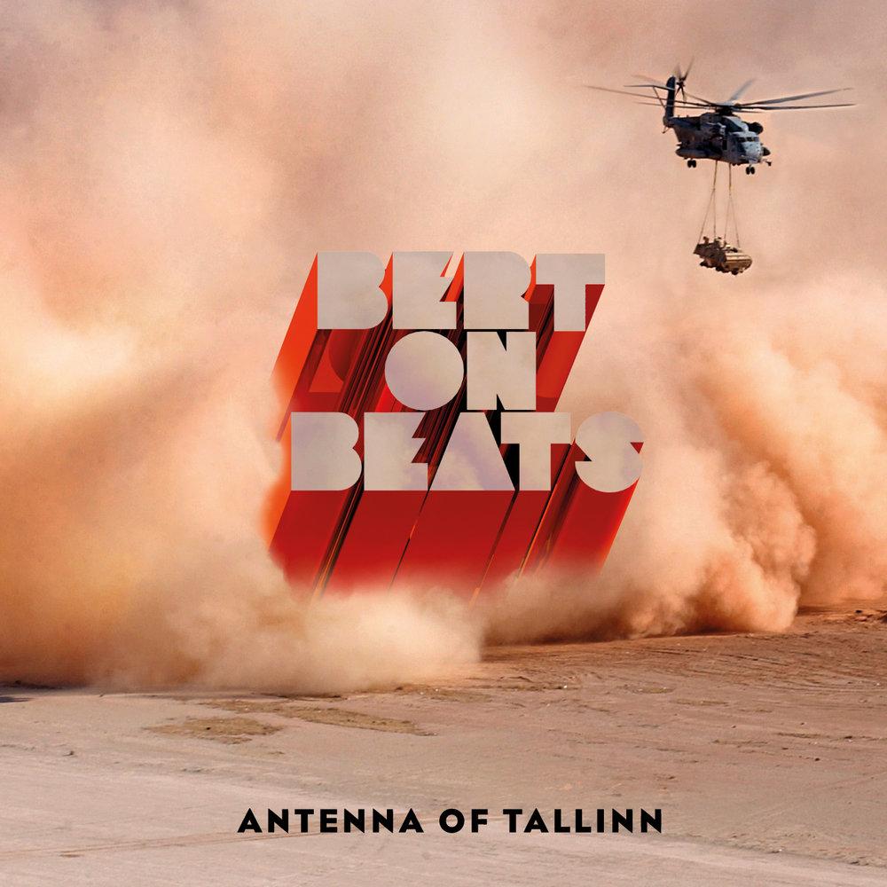 Bert On Beats - Antenna of Tallinn