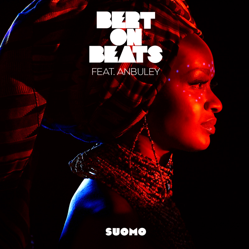 Bert On Beats - Suomo ft. Anbuley