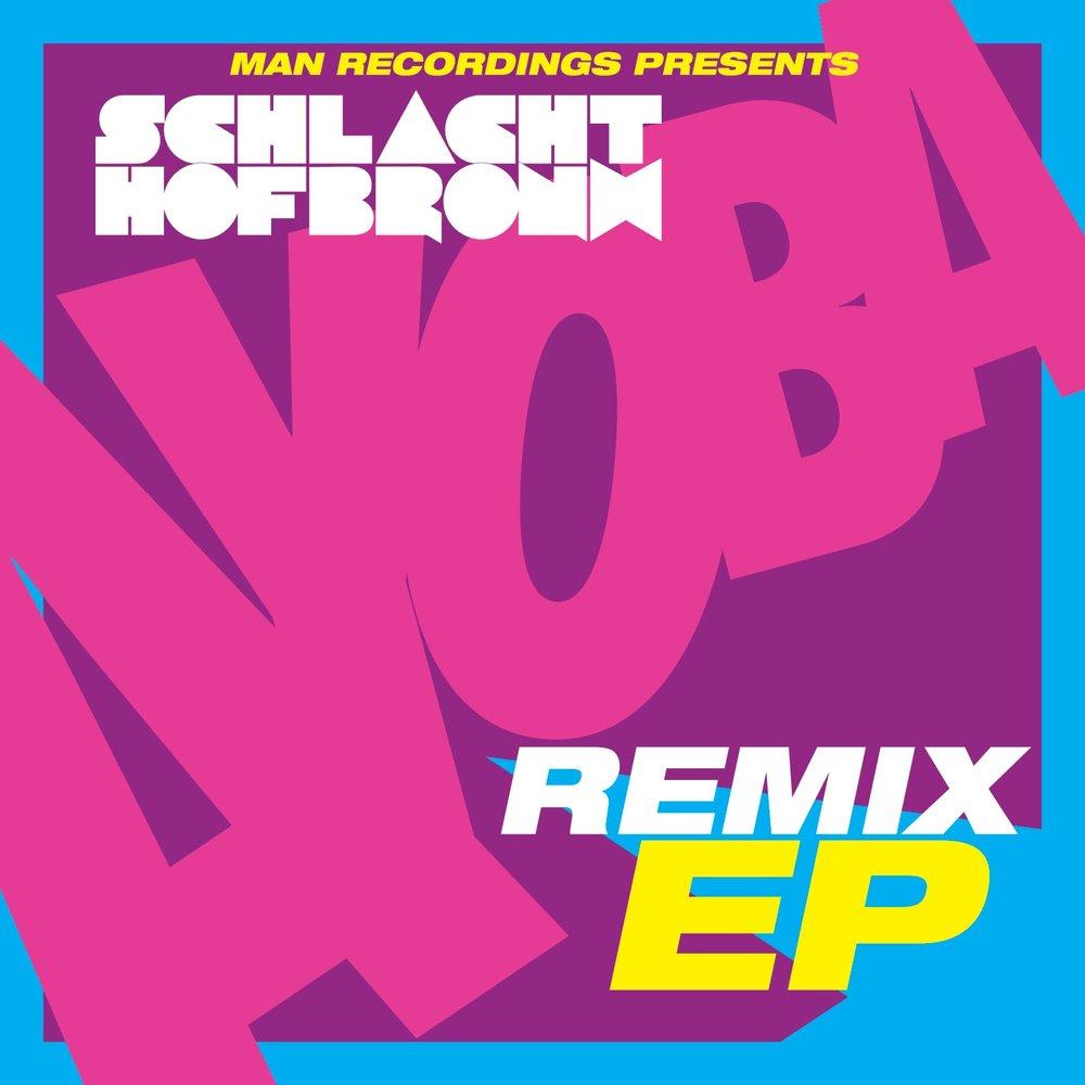 Schlachthofbronx - Ayoba Remix EP
