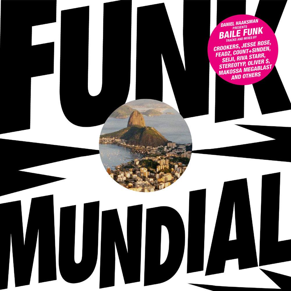 V.A. - Daniel Haaksman presents Funk Mundial