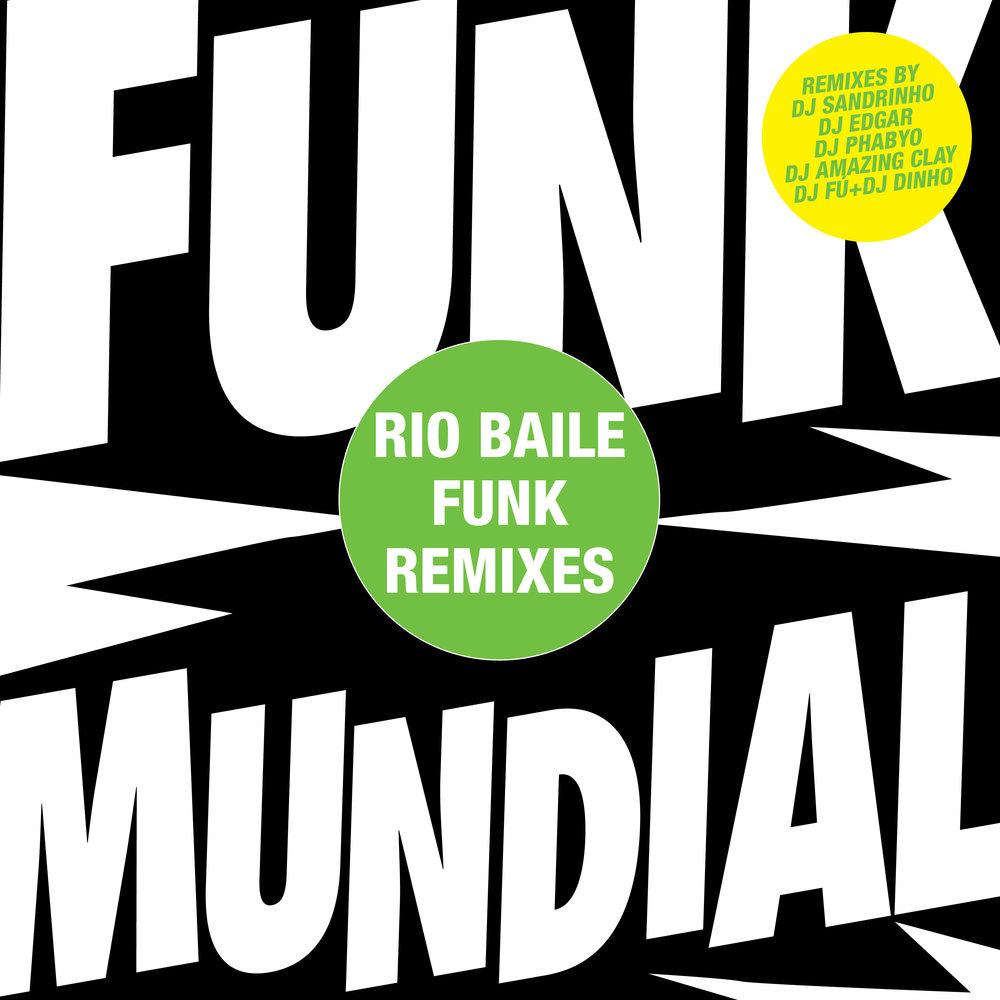 V.A. - Funk Mundial Remixes