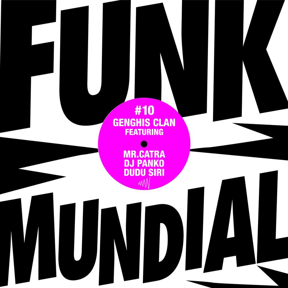 Funk Mundial #10 - Genghis Clan