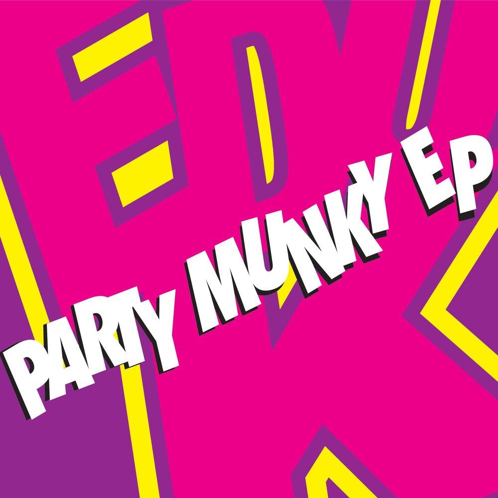 Edu K - Party Munky EP
