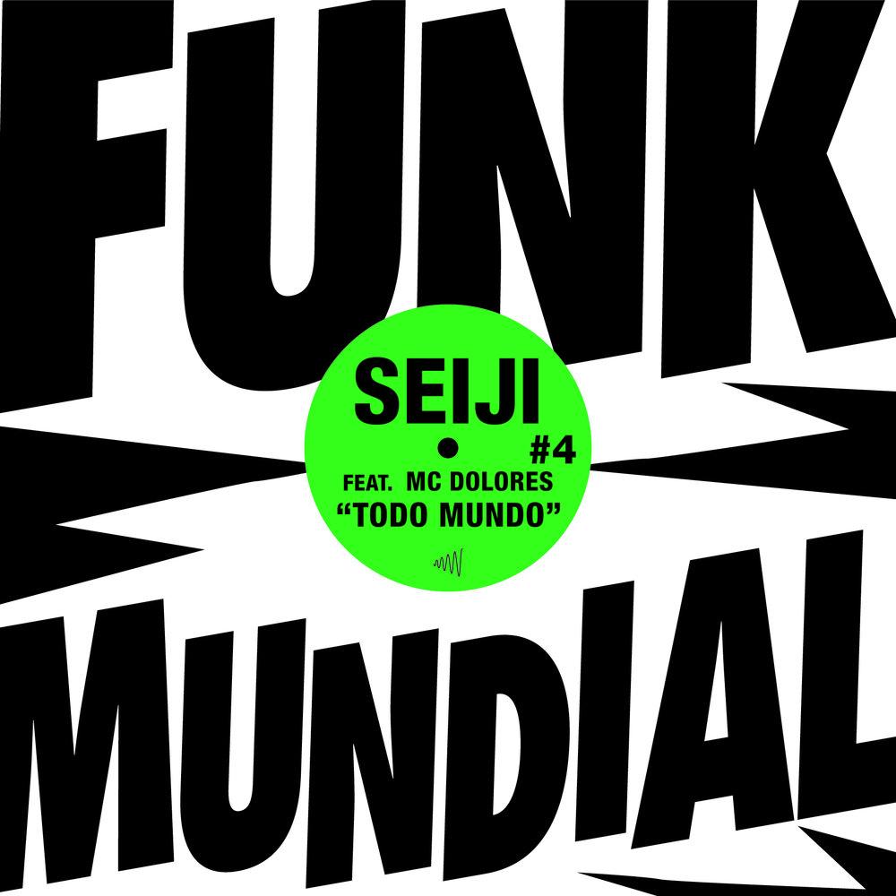 Funk Mundial #4 - Seiji