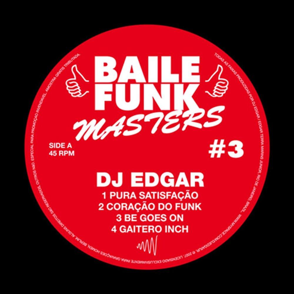 Baile Funk Masters #3 - DJ Edgar