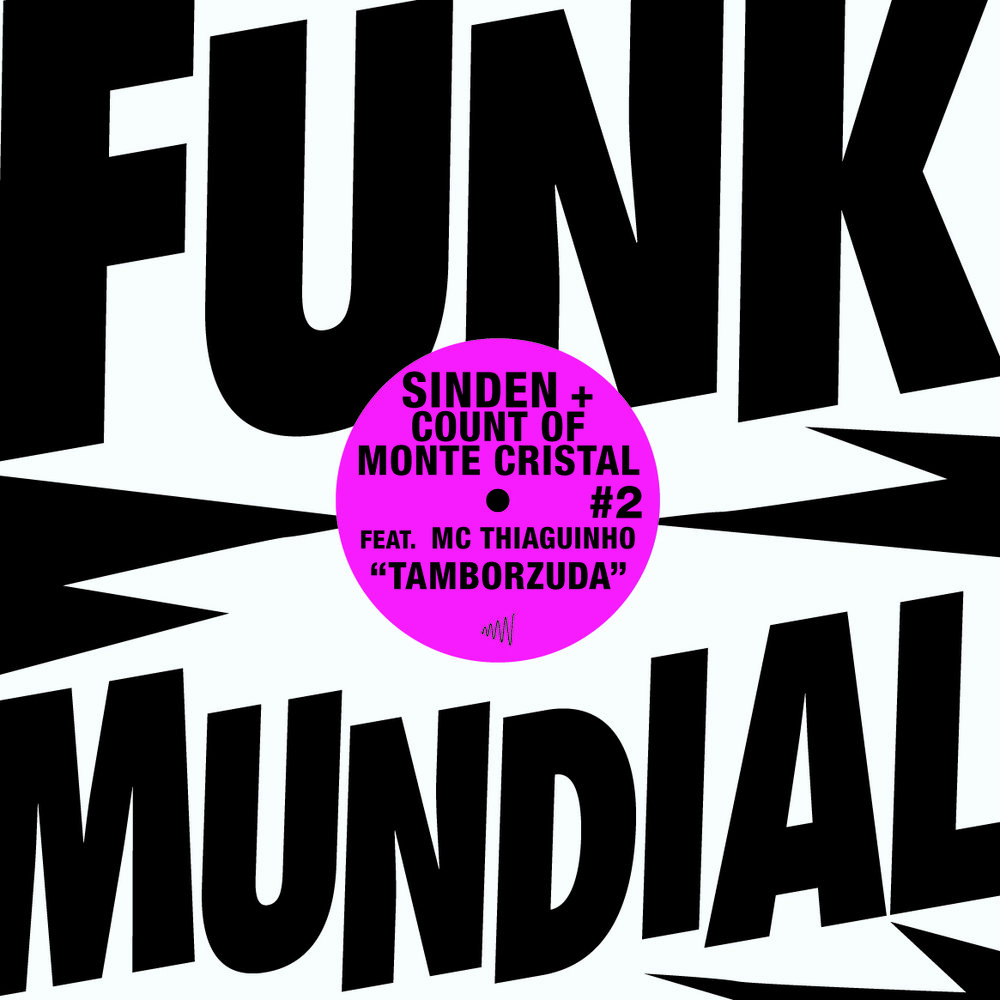 Funk Mundial #2 - Sinden + The Count of Monte Cristal