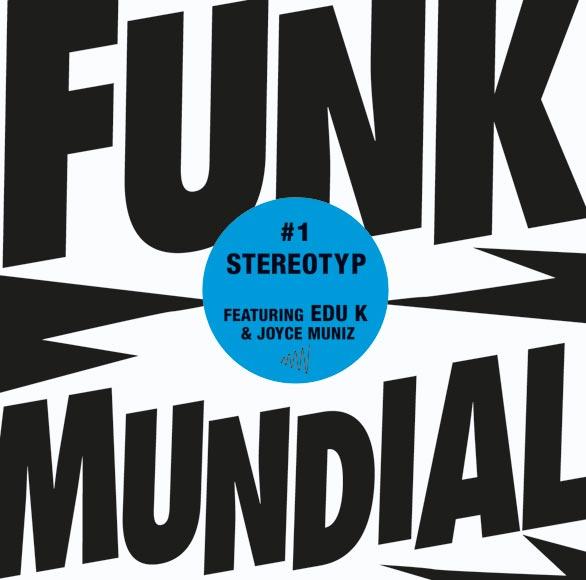 Funk Mundial #1 - Stereotyp
