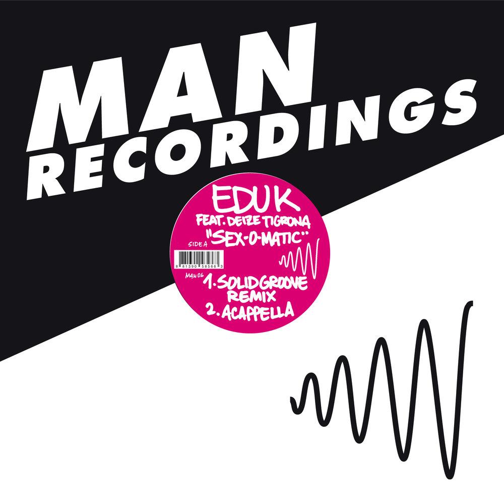 Edu K - Sex-o-Matic feat. Deize Tigrona