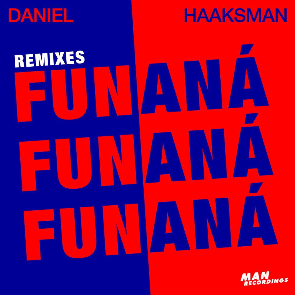 Daniel Haaksman - Funaná Remixes