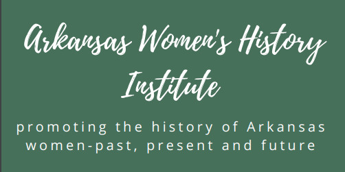 Arkansas Women's History Institute