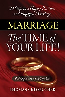 Marriage, The Time of Your Life!
