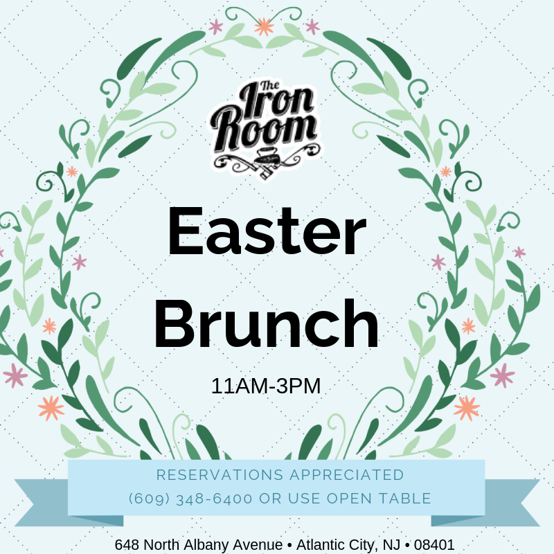 Sunday, April 21 - Celebrate Easter with your friends and family at the Iron Room.  Choose from all-you-can-eat micro plates  for $25 or try the basic breakfast sandwich for $10.  Reservations appreciated.