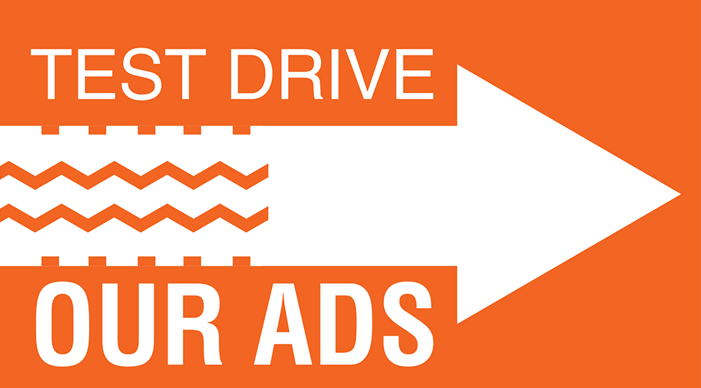 Test Drive Our Ads