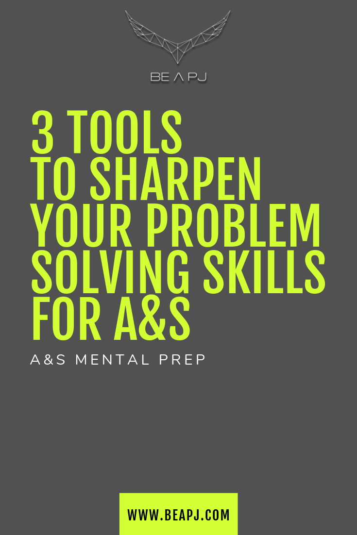 3 tools to Sharpen your Problem Solving Skills for A&S.png