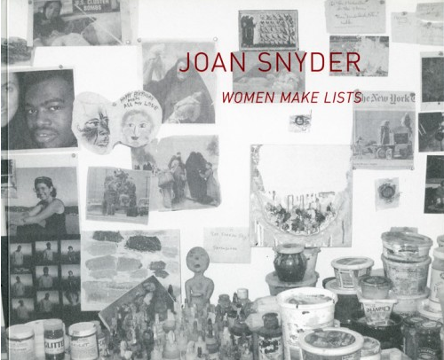 Joan Snyder: Women Make Lists - Exhibition catalogue for
