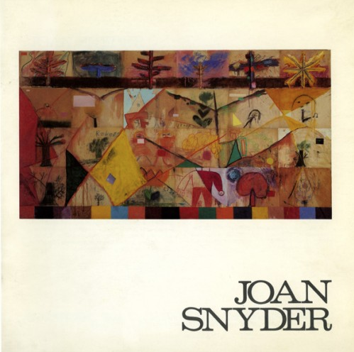 Joan Snyder - Exhibition catalog, essay by Michael Walls, San Francisco Art Institute, San Francisco, CA, 1979