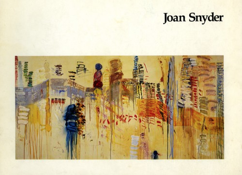 Joan Snyder: Seven Years of Work - Exhibition catalog, essay by Hayden Herrera, Neuberger Museum, State University of New York, Purchase, NY, 1978