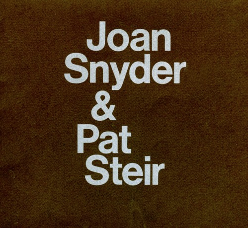 Joan Snyder & Pat Steir - Exhibition catalog, essay by Kenneth Baker. Institute of Contemporary Art, Boston, 1974