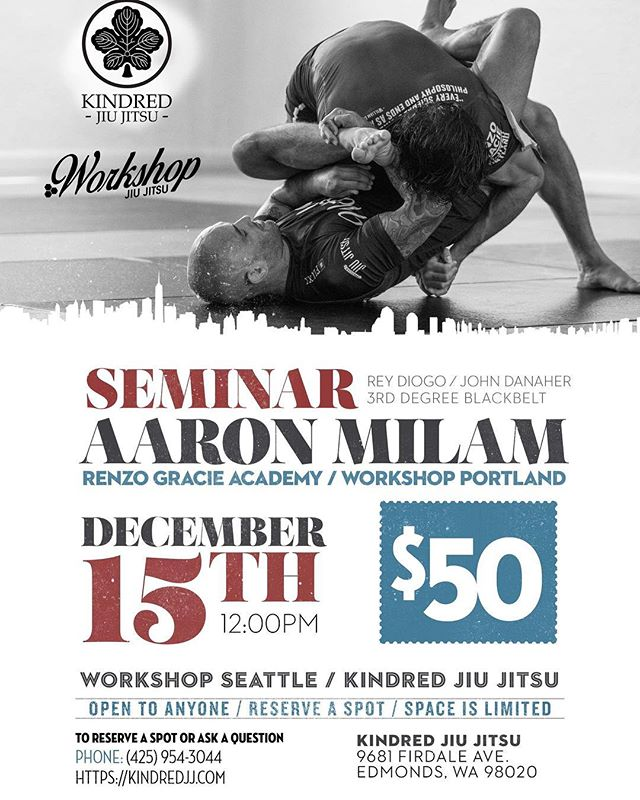 Reserve your spot now! We will fill up!! Come learn from one of the best kept secrets in all of Jiu Jitsu! All are welcome, regardless of affiliation! #workshopbjj #workshopjjseattle #kindredjiujitsu #kindredjj #rga #rgapdx #renzogracieacademy #jiujitsu #jiujitsuseminar #leglocks #gi #nogi #submissiongrappling #submissionwrestling #brazilianjiujitsu