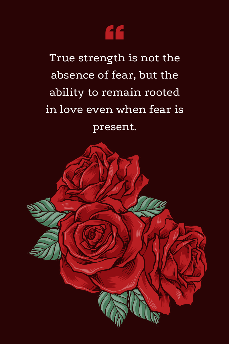 True strength is not the absence of fear, but the ability.png