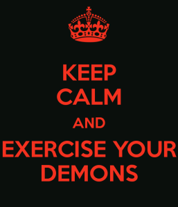 keep-calm-and-exercise-your-demons