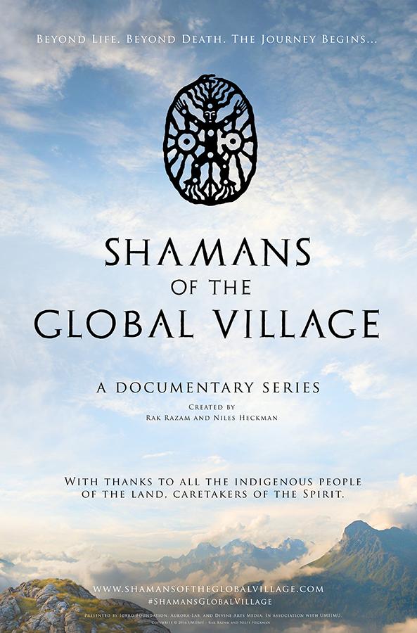 ShamansOfTheGlobalVillage_SeriesPosterVert_RazamHeckmanWiese_v012_Website.jpg
