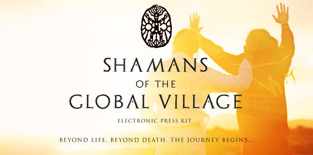 ShamansOfTheGlobalVillage_EPK_v011a.jpg