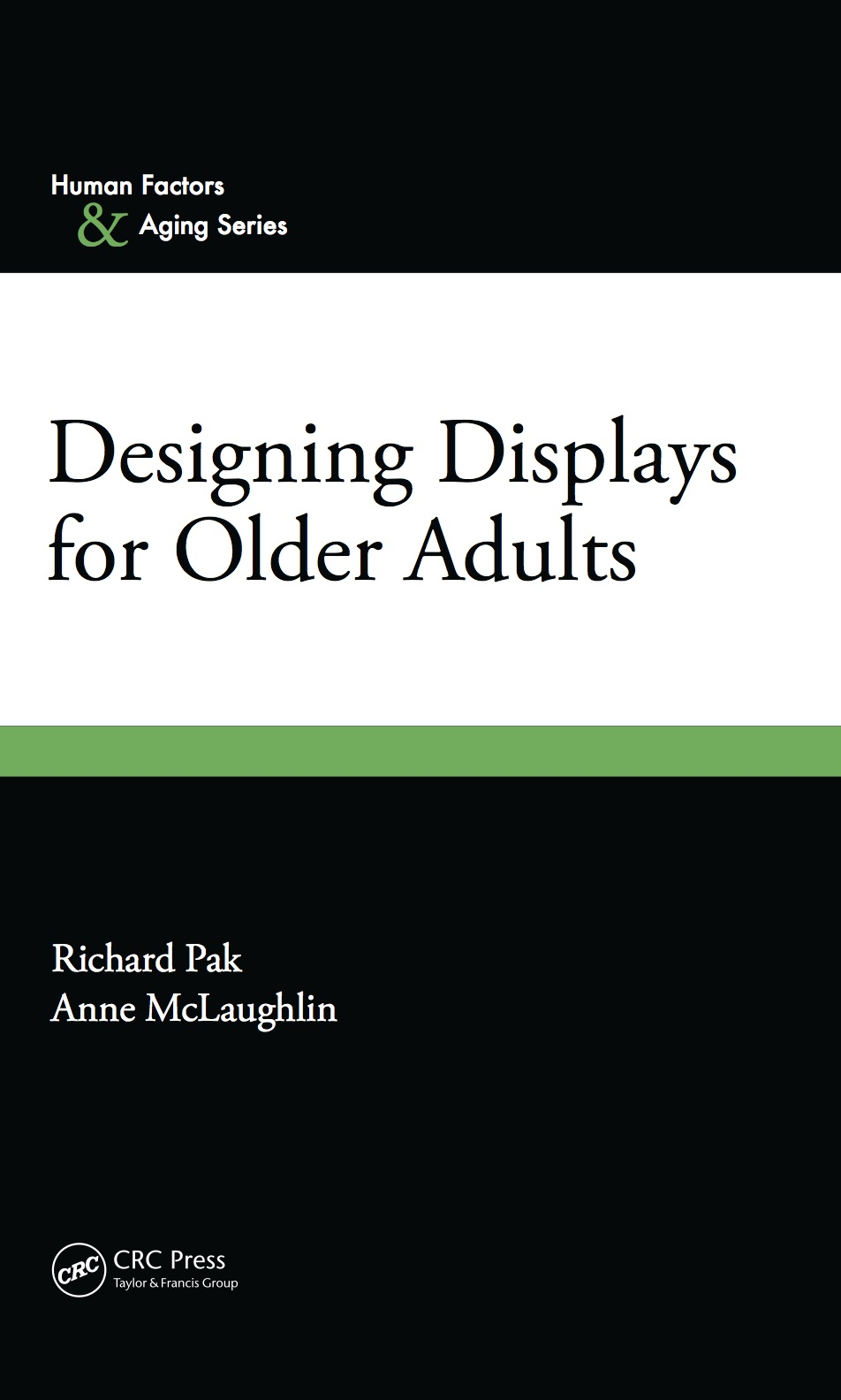 Designing Displays for Older Adults (2010)