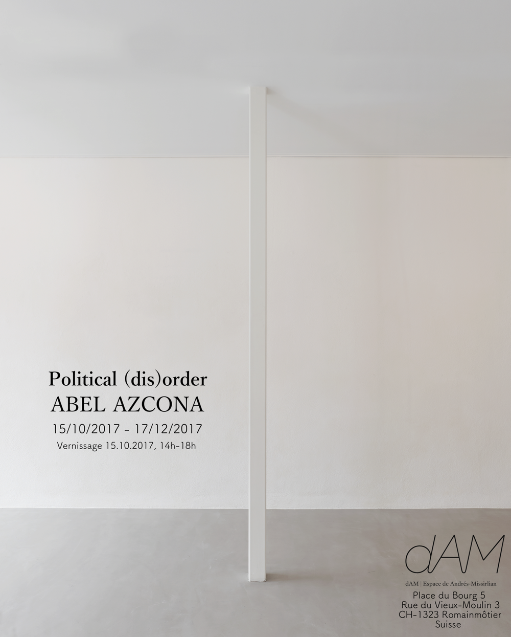 Cartel de la exposición Political (dis)order de  Abel Azcona  en  dAM .
