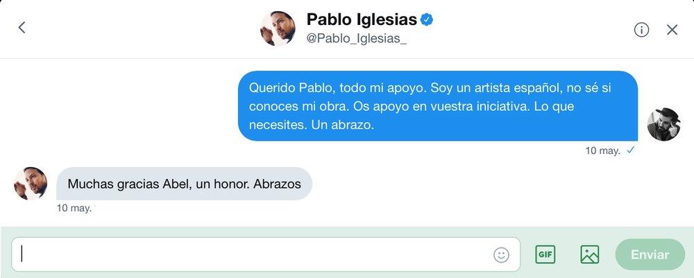 Intercambio de mensajes privados en la red social  Twitter entre el artista  Abel Azcona y  Pablo Iglesias ,Secretario General de Podemos.