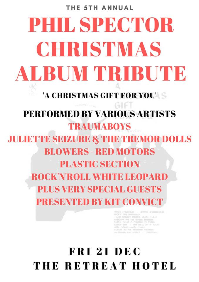 A Christmas Gift For You From Phil Spector.Phil Spector Christmas Tribute W Traumaboys Juliette