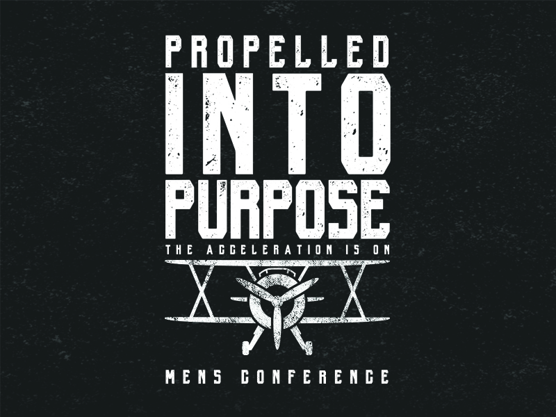 Propelled Into PurposeThe Acceleration is On! - New dates to be announced soon!