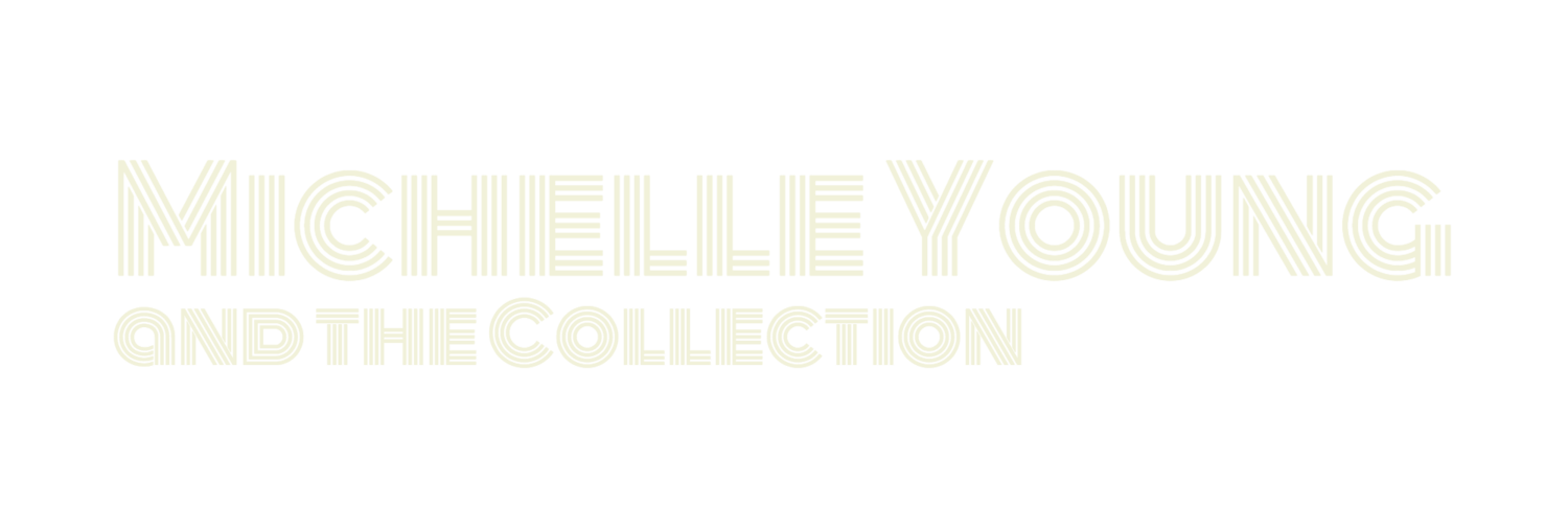 Michelle Young and The Collection