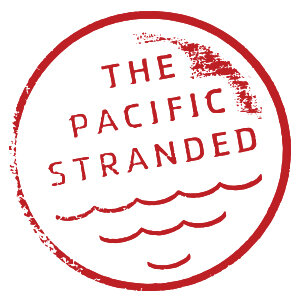 The Pacific Stranded