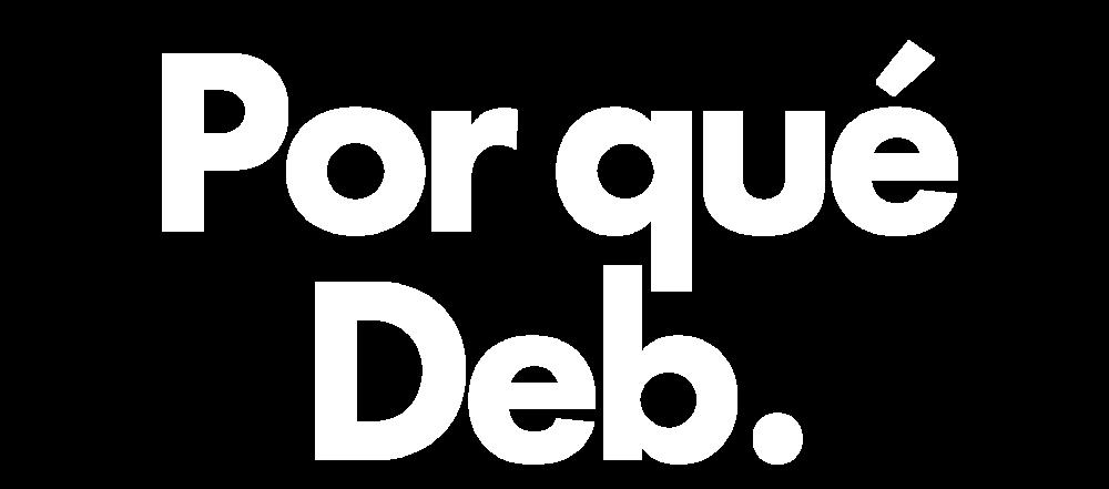 Por-qué-Deb.png