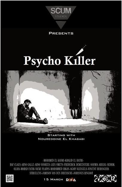 """Poster van onze 1ste shortmovie project """"Psycho Killer"""""""