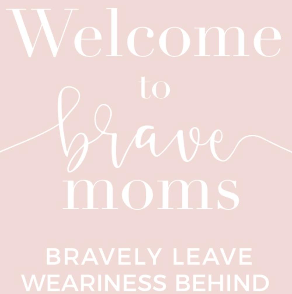 Brave  moms.png