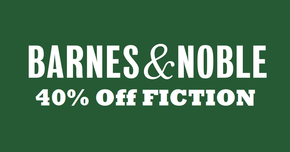 Barnes & Noble - 40% off Fiction.png