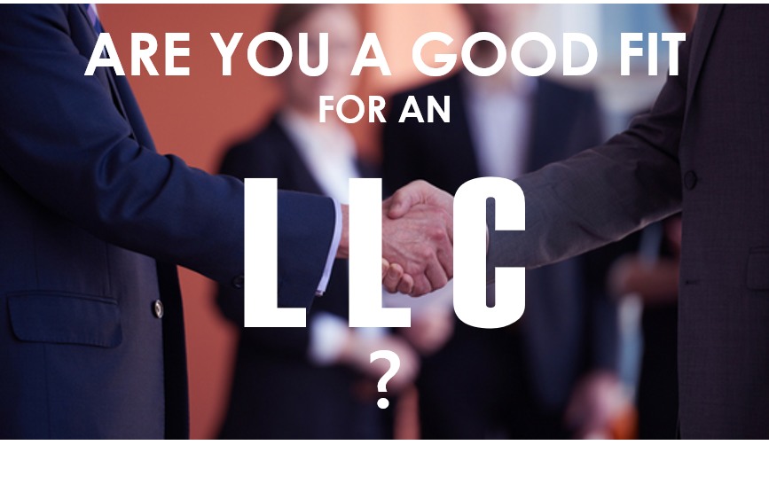 Are you a good fit for an LLC?