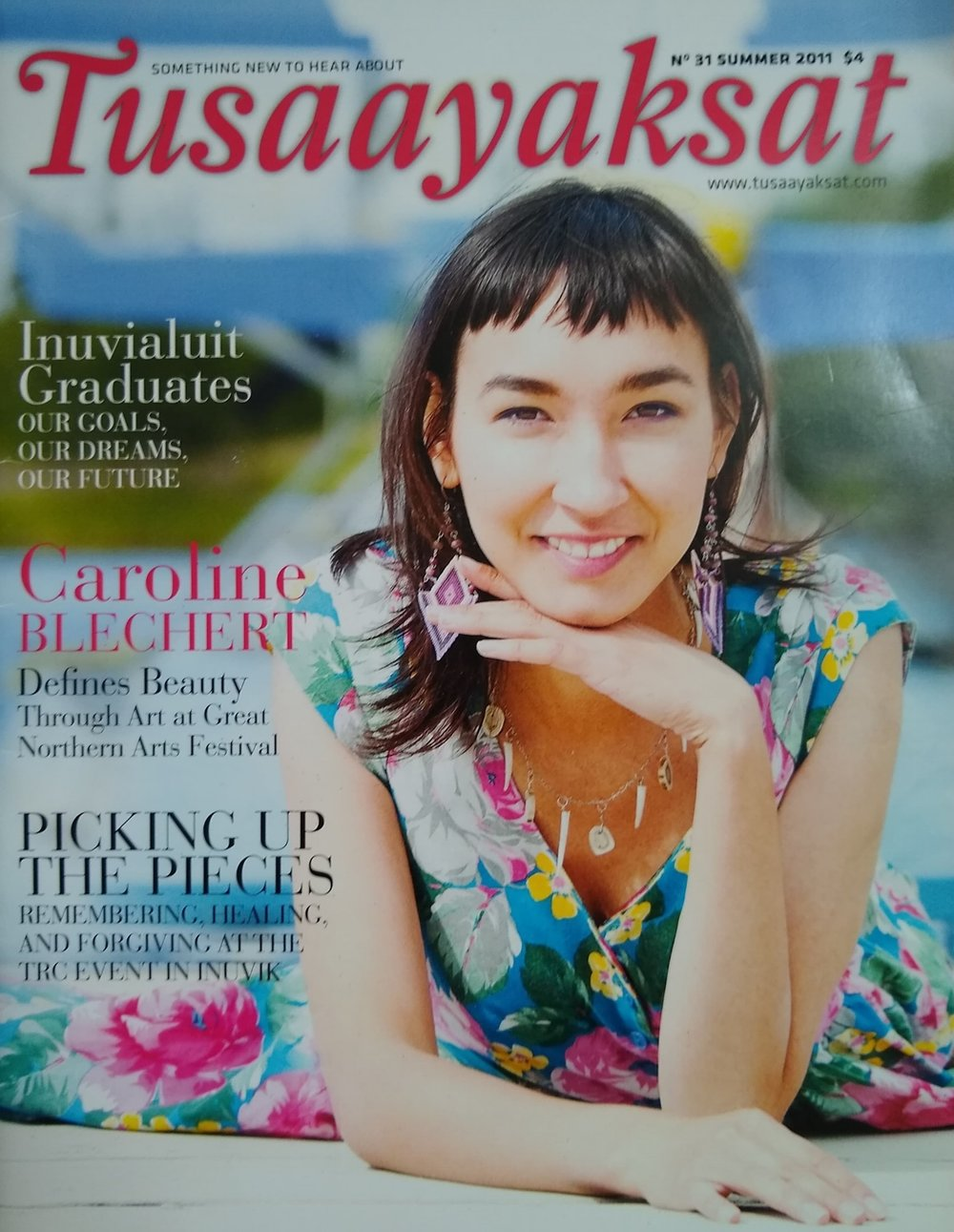Front cover & feature in Tusaayaksaat magazine - Summer 2011 -