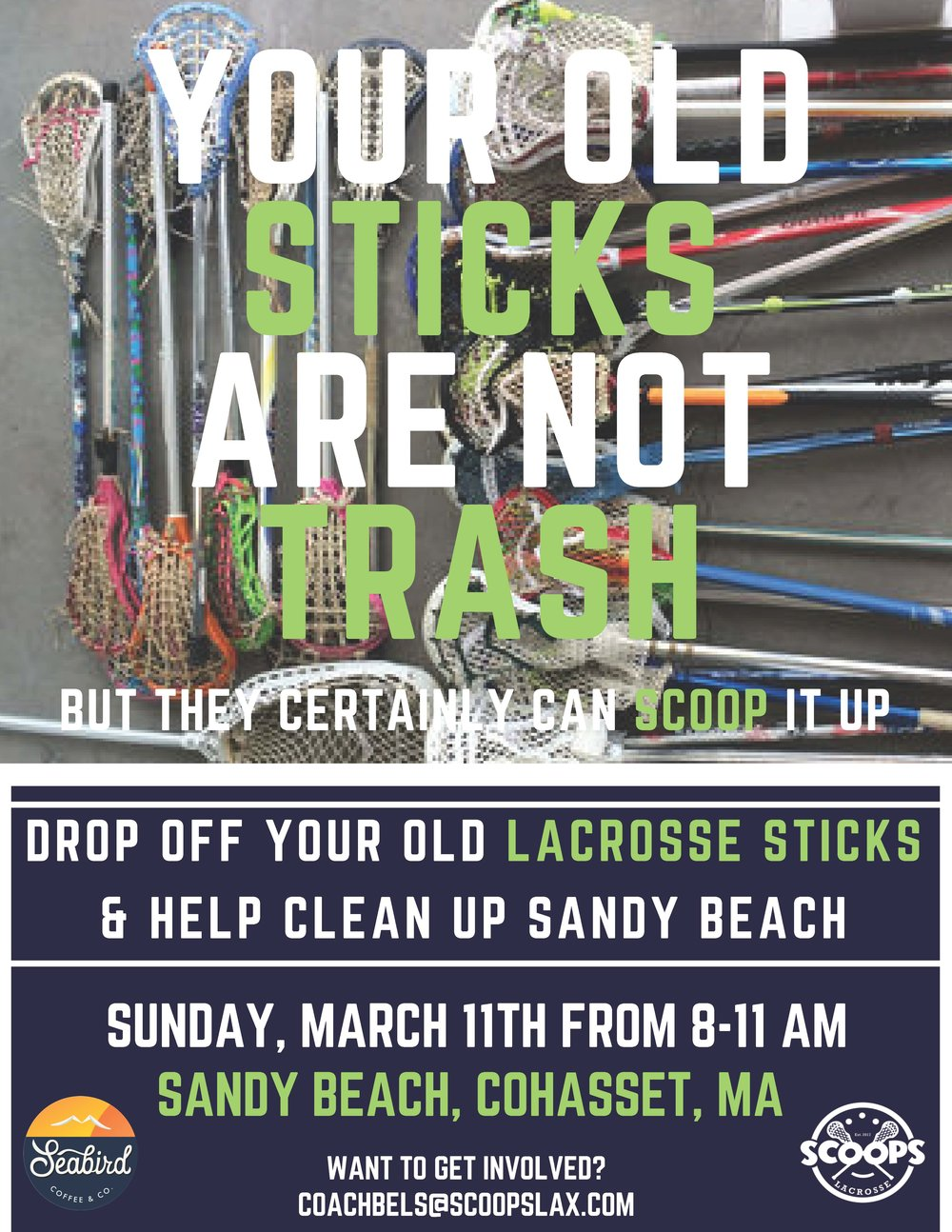 Scoops partnered with Seabird Coffee to clean up Sandy Beach in Cohasset. - Over 50 lacrosse sticks were donated and over 25 bags of trash were collected from the clean up! THanks to everyone who volunteered their time.