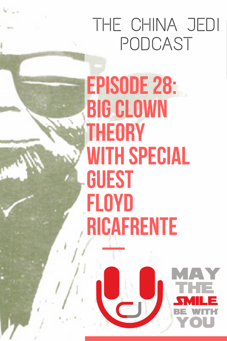 China Jedi Show: E28 - The Big Clown Theory - In this episode Chris and William sit down with special guest Floyd Ricafrente, a musician and celebrated clown at the famous Chimelong Ocean Park. They discuss fast food, snail pizza, ketchup and clowns, the false scarcity effect of barbeque sauce, pleasant journeys and much, much more!For those living, working or travelling in China or interested in learning about Chinese culture, expat life and foreigners perceptions.Live, work, travel, do business and have fun in China. May the smile be with you!
