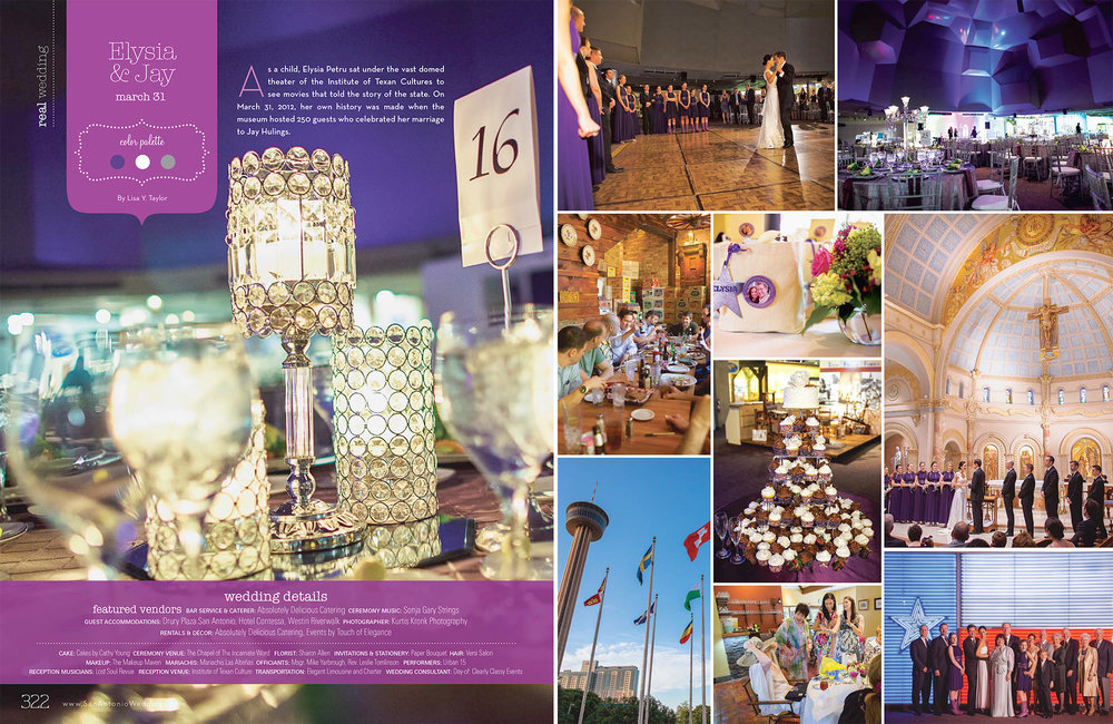 San Antonio Weddings Magazine Featured Wedding  (2012, Elysia & Jay Hulings at the Chapel of the Incarnate Word and Institute of Texan Culture)