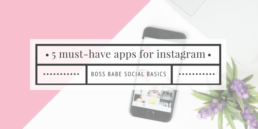 5 must-have apps for Instagram-2.png